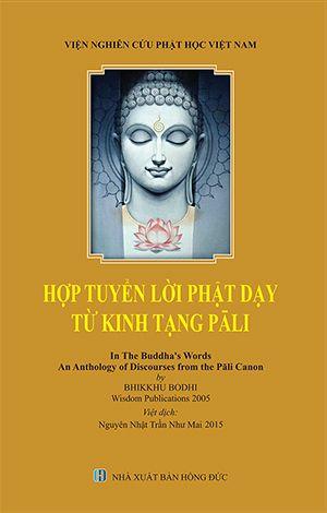 Hợp Tuyển lời Phật dạy từ Kinh Tạng Pali (Nguyên Nhật Trần Như Mai)