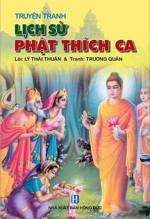 Truyện Tranh Lịch Sử Phật Thích Ca (Lý Thái Thuận & Trương Quân)